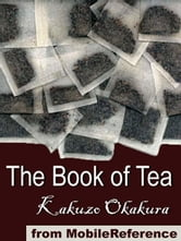 The Book Of Tea (Mobi Classics) ebook by Kakuzo Okakura