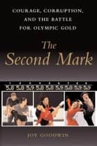 The Second Mark ebook by Joy Goodwin