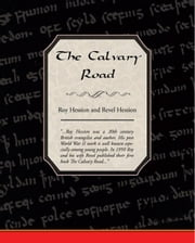 The Calvary Road ebook by Hession, Roy