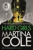 Hard Girls - An unputdownable serial killer thriller ebook by Martina Cole