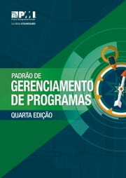 The Standard for Program Management - Fourth Edition (BRAZILIAN PORTUGUESE) ebook by Project Management Institute