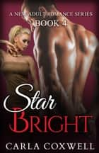 Star Bright IV ebook by Carla Coxwell