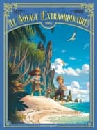 Le voyage extraordinaire T05 ebook by Denis-Pierre Filippi, Silvio Camboni
