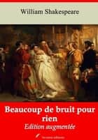 Beaucoup de bruit pour rien – suivi d'annexes - Nouvelle édition 2019 ebook by William Shakespeare