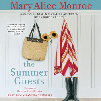 The Summer Guests audiobook by Mary Alice Monroe
