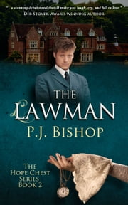 The Lawman - Hope Chest Series, Book 2 ebook by P.J. Bishop