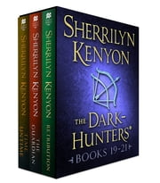 The Dark-Hunters, Books 19-21 - (Retribution, The Guardian, Time Untime) ebook by Sherrilyn Kenyon