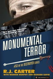 Monumental Terror ebook by Warren Murphy, R.J. Carter