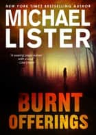 Burnt Offerings ebook by Michael Lister