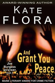And Grant You Peace (A Joe Burgess Mystery, Book 4) ebook by Kate Flora
