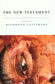 The New Testament ebook by Richmond A. Lattimore