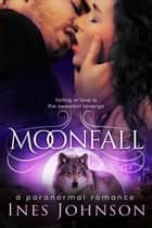 Moonfall 電子書 by Ines Johnson