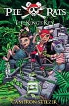 The King's Key ebook by Cameron Stelzer