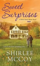 Sweet Surprises ebook by Shirlee McCoy