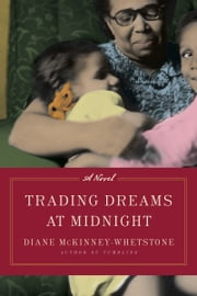Trading Dreams at Midnight ebook by Diane McKinney-Whetstone