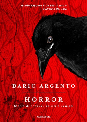 Horror - Storie di sangue, spiriti e segreti ebook by Dario Argento