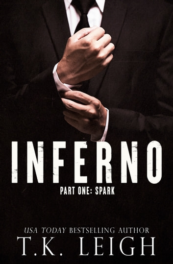 Inferno: Part 1 ebook by T.K. Leigh