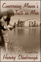Concerning Mama's Taste in Men ebook by Harvey Stanbrough