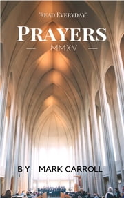 Prayers ebook by Kobo.Web.Store.Products.Fields.ContributorFieldViewModel