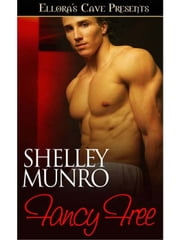 Fancy Free ebook by Shelley Munro