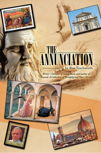 The Annunciation ebook by Ron Teachworth
