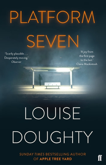 Platform Seven ebook by Louise Doughty