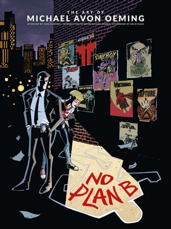 The Art of Michael Avon Oeming: No Plan B eBook by Michael Avon Oeming