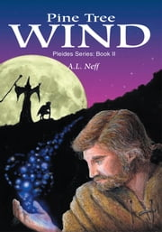 Pine Tree Wind - Pleides Series: Book II ebook by Adam D'Amato-Neff