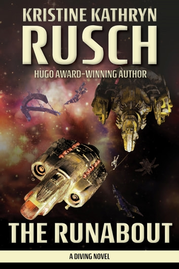 The Runabout - A Diving Novel ebook by Kristine Kathryn Rusch