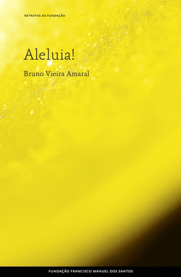 Aleluia! ebook by Bruno Vieira Amaral