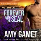 Forever with the SEAL audiobook by