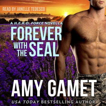 Forever with the SEAL audiobook by Amy Gamet