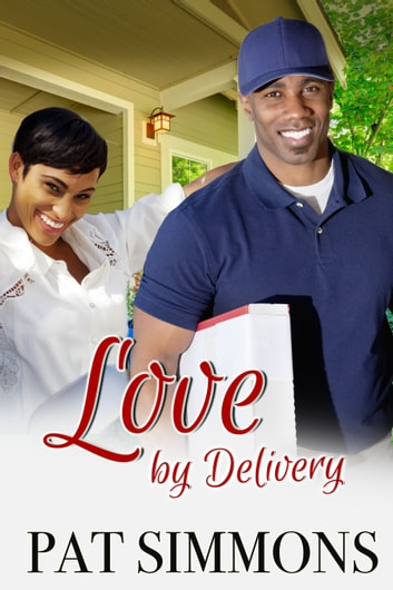 Love by Delivery ebook by Pat Simmons
