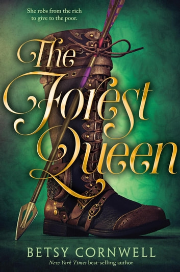 The Forest Queen ebook by Betsy Cornwell