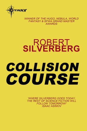 Collision Course ebook by Robert Silverberg