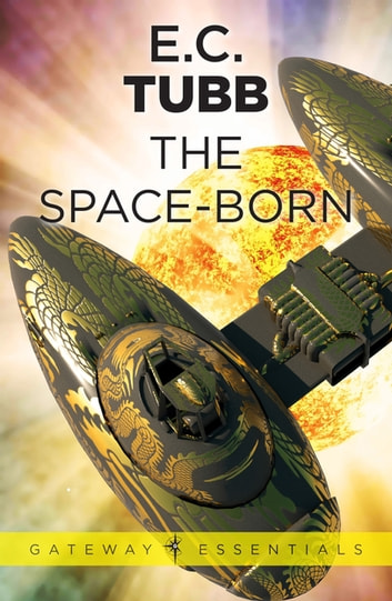 The Space-Born ebook by E.C. Tubb