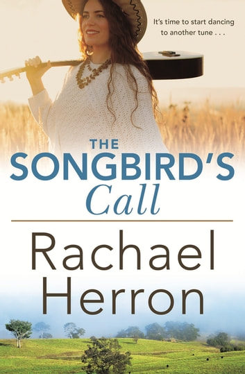 The Songbird's Call ebook by Rachael Herron