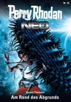 Perry Rhodan Neo 46: Am Rand des Abgrunds ebook by Verena Themsen