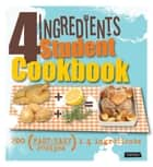 4 Ingredients Student Cookbook ebook by Octopus