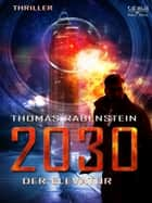 2030 - Der Elevator - Episode 2 ebook by Thomas Rabenstein