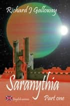 Saranythia Part 1: The Gates of Setergard ebook by Richard J. Galloway