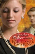 Another Homecoming ebook by Janette Oke,Davis Bunn