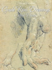 Guido Reni: Drawings Colour Plates ebook by Maria Peitcheva