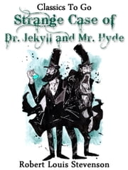 The Strange Case of Dr. Jekyll and Mr. Hyde - Revised Edition of Original Version ebook by Robert Louis Stevenson