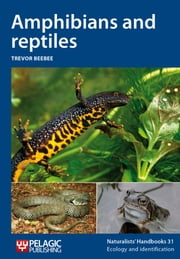 Amphibians and reptiles ebook by Trevor   Beebee