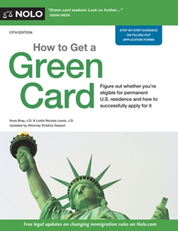 How to Get a Green Card ebook by Ilona Bray, J.D.,Loida Nicolas Lewis, J.D.