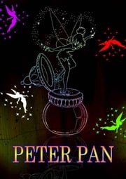 Peter Pan - [PETER AND WENDY] ebook by J. M. BARRIE