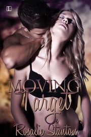 Moving Target ebook by Rosalie Stanton