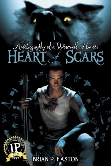 Heart of Scars ebook by Brian P. Easton