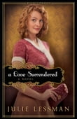 Love Surrendered, A (Winds of Change Book #3)